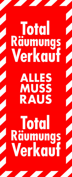 "Plakat ""Total Räumungsverkauf - Alles muss Raus"""